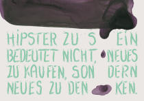 Hipster sein, arteschocken Postkarte von Anja Schneider