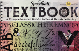 Speedball Textbook, 24. Auflage, 24th edition, A comprehensive guide to pen and brush lettering