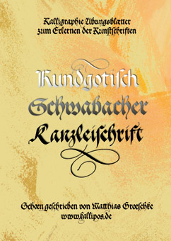 Exercise book for the learning of 3 different calligraphy script fonts: Gothic script, Schwabacher and Kanzleischrift