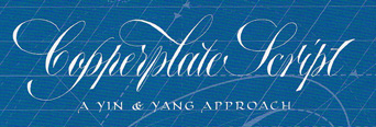 Copperplate Script von Paul Antonio, A Yin & Yang approach