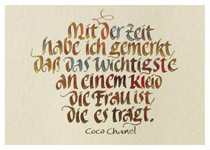 Mit der Zeit habe ich gemerkt, dass das Wichtigste an einem Kleid die Frau ist, die es trägt. Coco Chanel