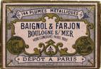 Antike Schreibfederschachtel, Baignol & Farjon, No. 644, Plume Reseau