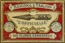 Antike Schreibfederschachtel, Baignol & Farjon, No. 565 EF, Officielle, Typ 2