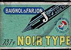 Antike Schreibfederschachtel, Baignol & Farjon, 737 F, Noir Type